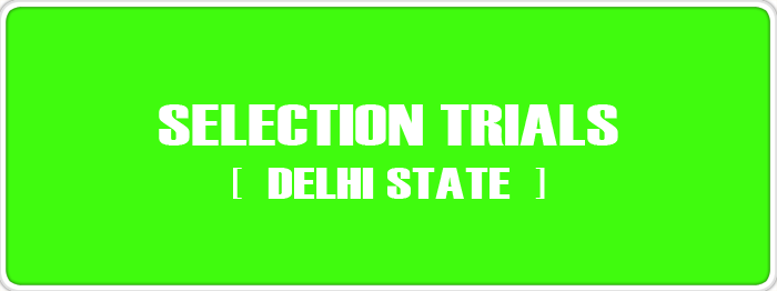 Selection Trials of Delhi State